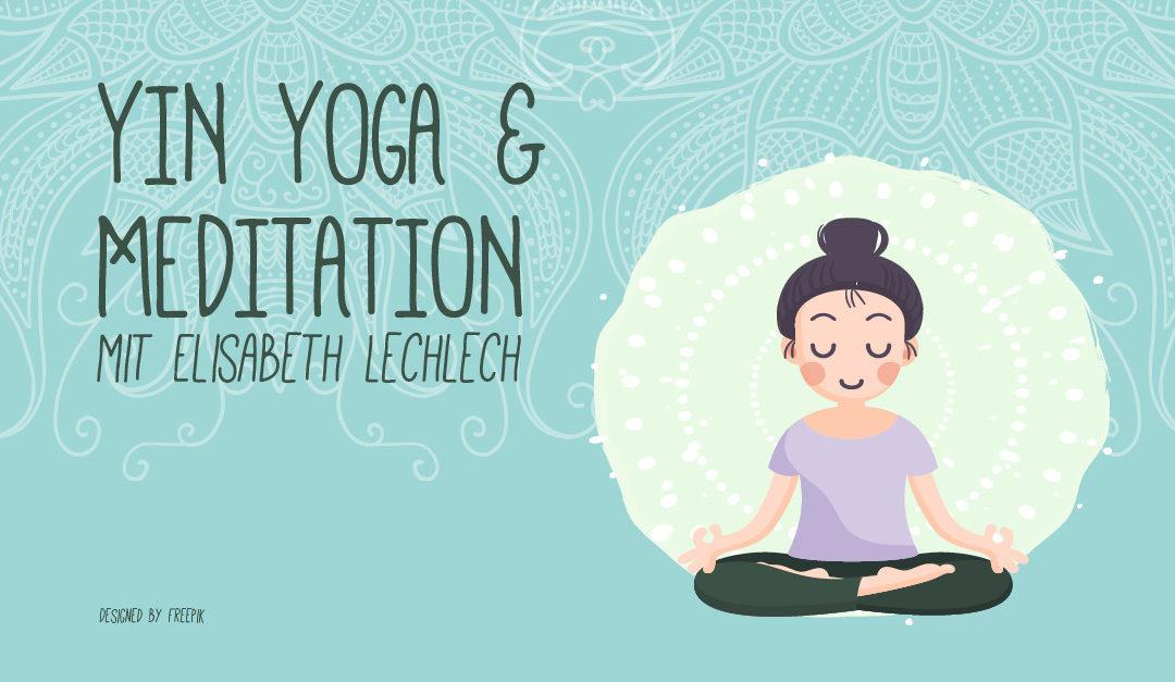 Yin Yoga & Meditation mit Elisabeth Lechlech